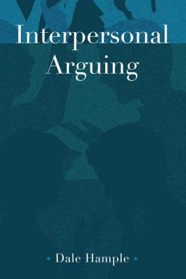 Peter Lang Inc., International Academic Publishers: Interpersonal Arguing, Dale Hample
