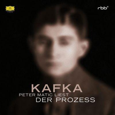 Peter Matic - Franz Kafka: Der Prozess