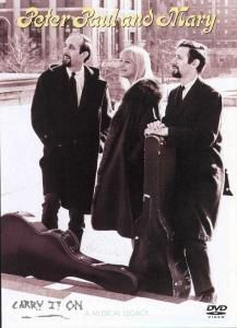 Peter, Paul & Mary - Carry it on: A Musical Legacy, Paul & Mary Peter