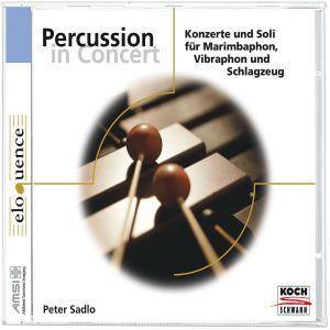 Peter Sadlo: Percussion in Concert, Peter Sadlo, Wolfgang Rögner, Bs, Mko