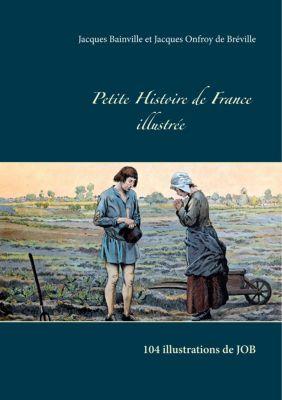 Petite Histoire de France illustrée, Jacques Bainville, Jacques Onfroy de Bréville