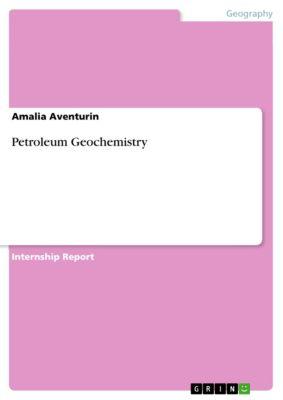 Petroleum Geochemistry, Amalia Aventurin