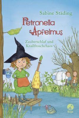 Petronella Apfelmus Band 2: Zauberschlaf und Knallfroschchaos, Sabine Städing