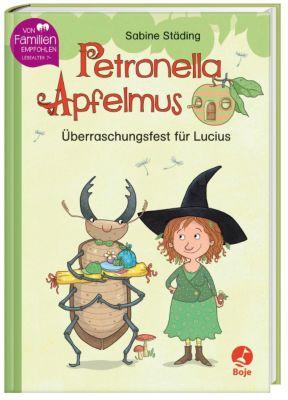 Petronella Apfelmus - Überraschungsfest für Lucius - Sabine Städing pdf epub