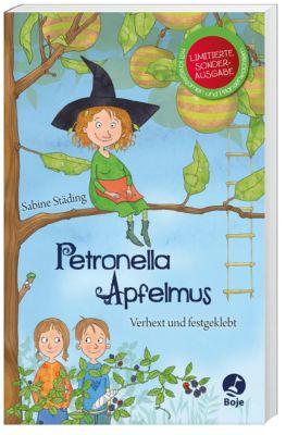 Petronella Apfelmus - Verhext und festgeklebt, Sabine Städing