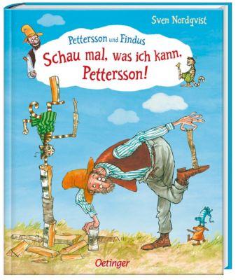 Pettersson und Findus: Schau mal, was ich kann, Pettersson! - Sven Nordqvist |
