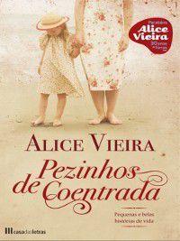 Pezinhos de Coentrada, Alice Vieira
