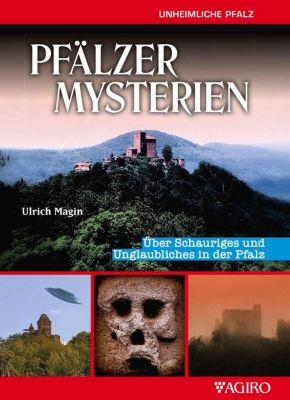 PFÄLZER MYSTERIEN - Ulrich Magin |