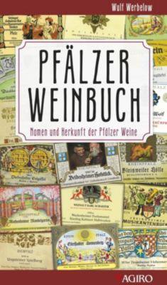 Pfälzer Weinbuch, Wulf Werbelow