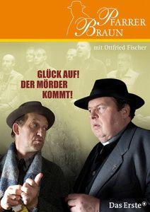 Pfarrer Braun: Glück auf! Der Mörder kommt!, keiner