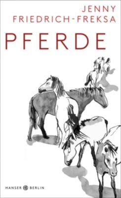 Pferde - Jenny Friedrich-Freksa |