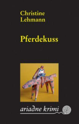 Pferdekuss, Christine Lehmann