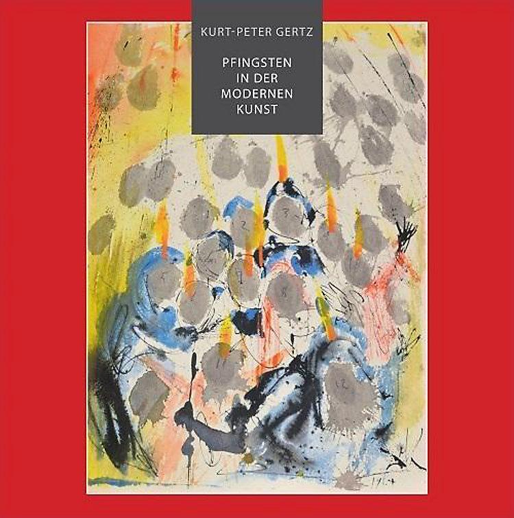 Pfingsten In Der Modernen Kunst Buch Versandkostenfrei Bei