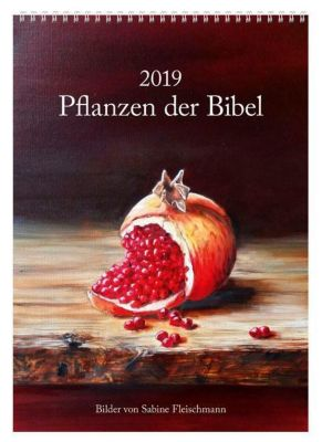 Pflanzen der Bibel 2019