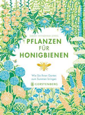 Pflanzen für Honigbienen - Sarah Wyndham Lewis pdf epub