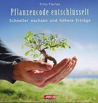 Pflanzencode entschlüsselt - Fritz Florian pdf epub