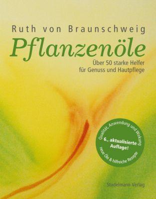 Pflanzenöle - Ruth von Braunschweig pdf epub
