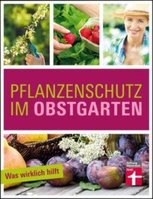 Pflanzenschutz im Obstgarten - Joachim Mayer |