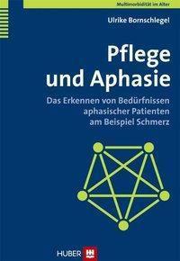 Pflege und Aphasie, Ulrike Bornschlegel