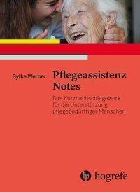 Pflegeassistenz Notes, Sylke Werner