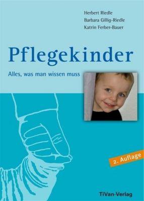 Pflegekinder, Katrin Ferber-Bauer, Herbert Riedle, Barbara Gillig-Riedle