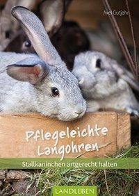 Pflegeleichte Langohren - Axel Gutjahr |