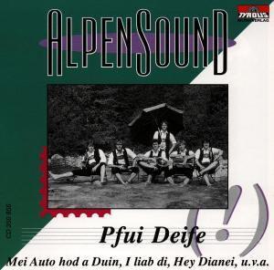 Pfui Deife, Alpensound