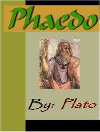 Phaedo - PLATO, Plato