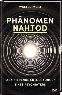 Phänomen Nahtod - Walter Meili pdf epub