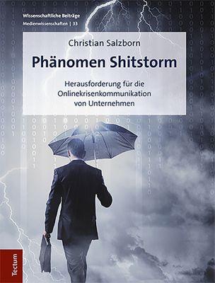 Phänomen Shitstorm, Christian Salzborn