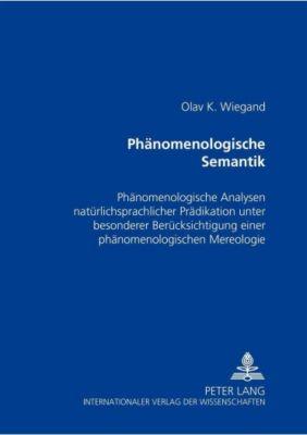Phänomenologische Semantik, Olav K. Wiegand