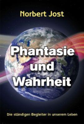 Phantasie und Wahrheit, Norbert Jost