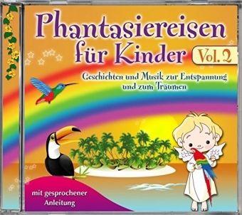 Phantasiereise für Kinder, 1 Audio-CD, Various