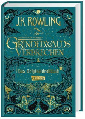 Phantastische Tierwesen: Grindelwalds Verbrechen, Das Originaldrehbuch - J.K. Rowling |