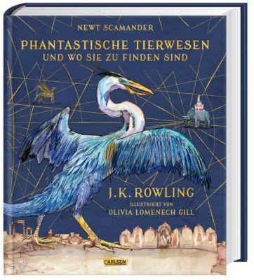 Phantastische Tierwesen und wo sie zu finden sind (vierfarbig illustrierte Schmuckausgabe), Joanne K. Rowling, Newt Scamander