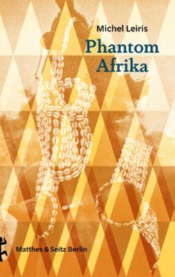 Phantom Afrika - Michel Leiris pdf epub