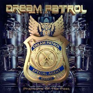 Phantoms Of The Past, Dream Patrol