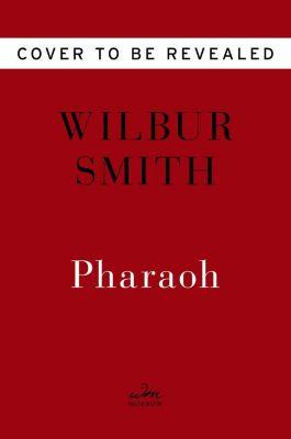 Pharaoh, Wilbur Smith