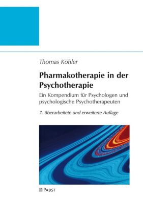 Pharmakotherapie in der Psychotherapie - Thomas Köhler pdf epub