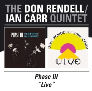 Phase Iii/Live, Don Rendell, The Ian Carr Quintet