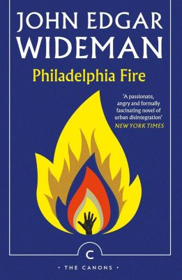 Philadelphia Fire, John Edgar Wideman