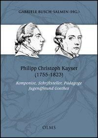 Philipp Christoph Kayser (1755-1823), Gabriele Busch-Salmen