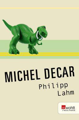 Philipp Lahm, Michel Decar