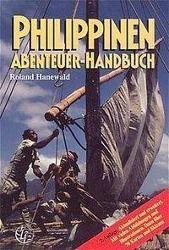 Philippinen, Abenteuer-Handbuch, Roland Hanewald