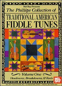 Phillips Collection of Traditional American Fiddle Tunes Vol 1, Stacy Phillips
