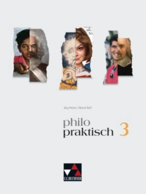 Philo-praktisch: Bd.3 9./10. Jahrgangsstufe, Schülerband