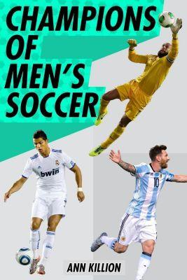 Philomel Books: Champions of Men's Soccer, Ann Killion
