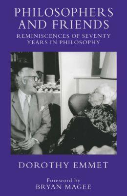 Philosophers and Friends, Dorothy Emmet