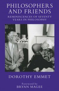 Philosophers and Friends, Dorothy Emmet