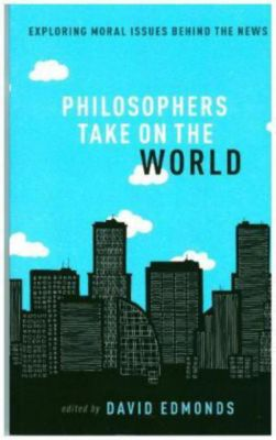 Philosophers Take On the World
